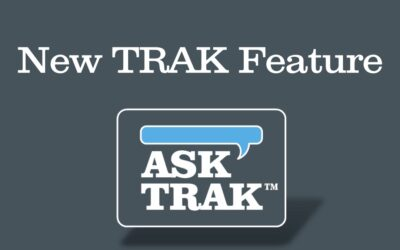 New TRAK Features – Fall 2018